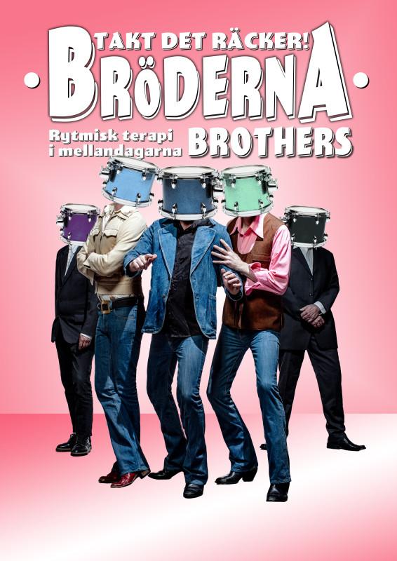 Bröderna Brothers - Takt det räcker!