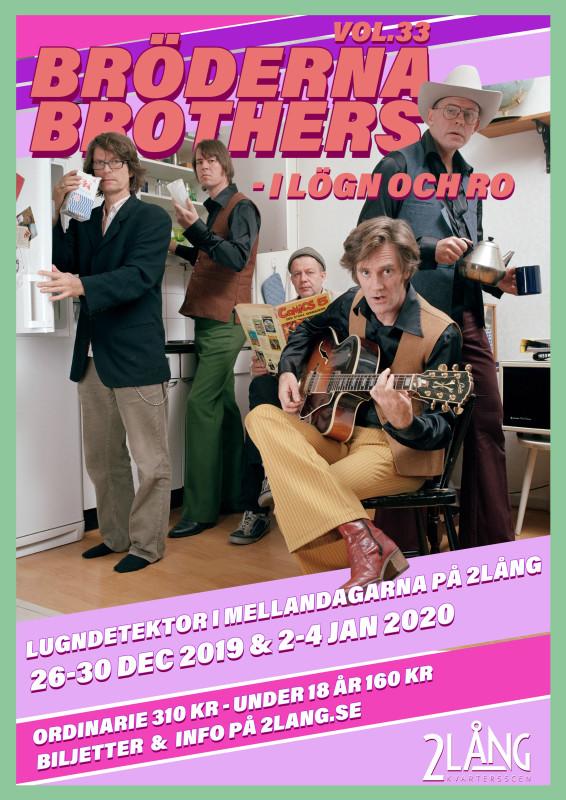 Bröderna Brothers - I lögn och ro
