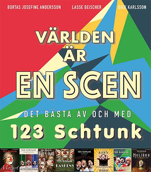 1 2 3 Schtunk: Världen är en scen - Best of best of