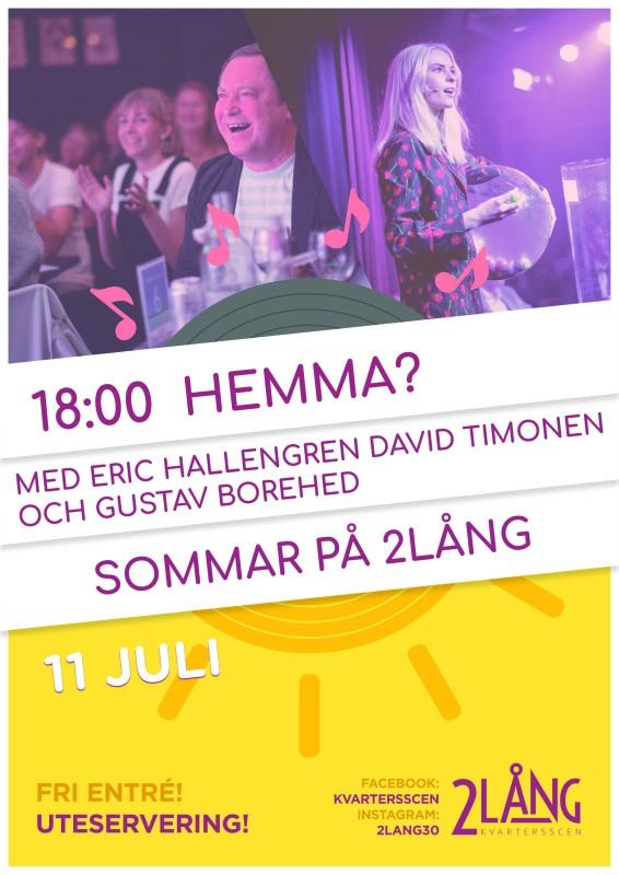 SOMMAR PÅ 2LÅNG - HEMMA?