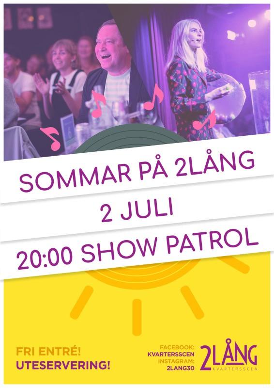 Show patrol