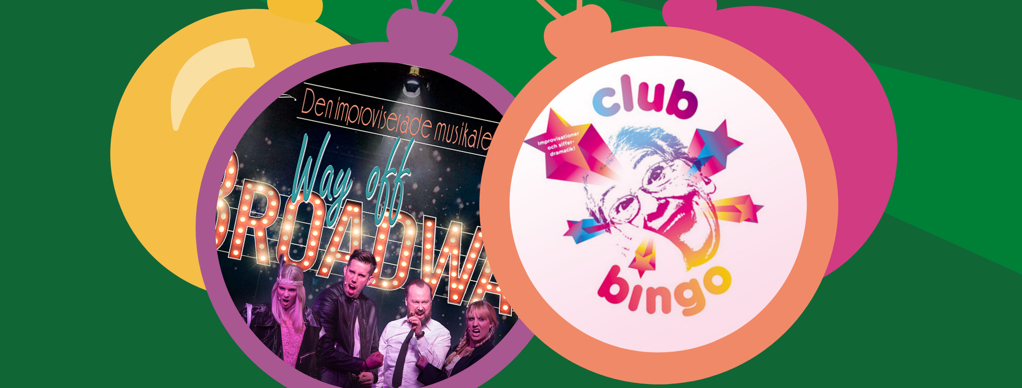 Club Bingo & Way off Broadway - Julspecial!