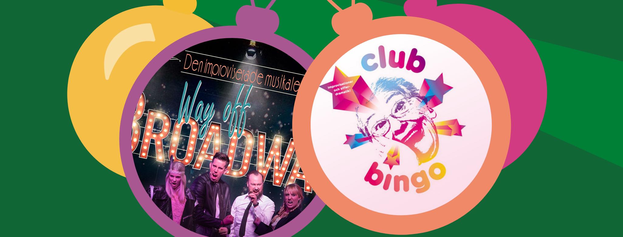 Club Bingo & Way off Broadway - Julspecial!